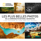 Les plus belles photos de la communauté National Geographic