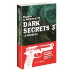 Dark Secrets Tome 3 - Le tombeau
